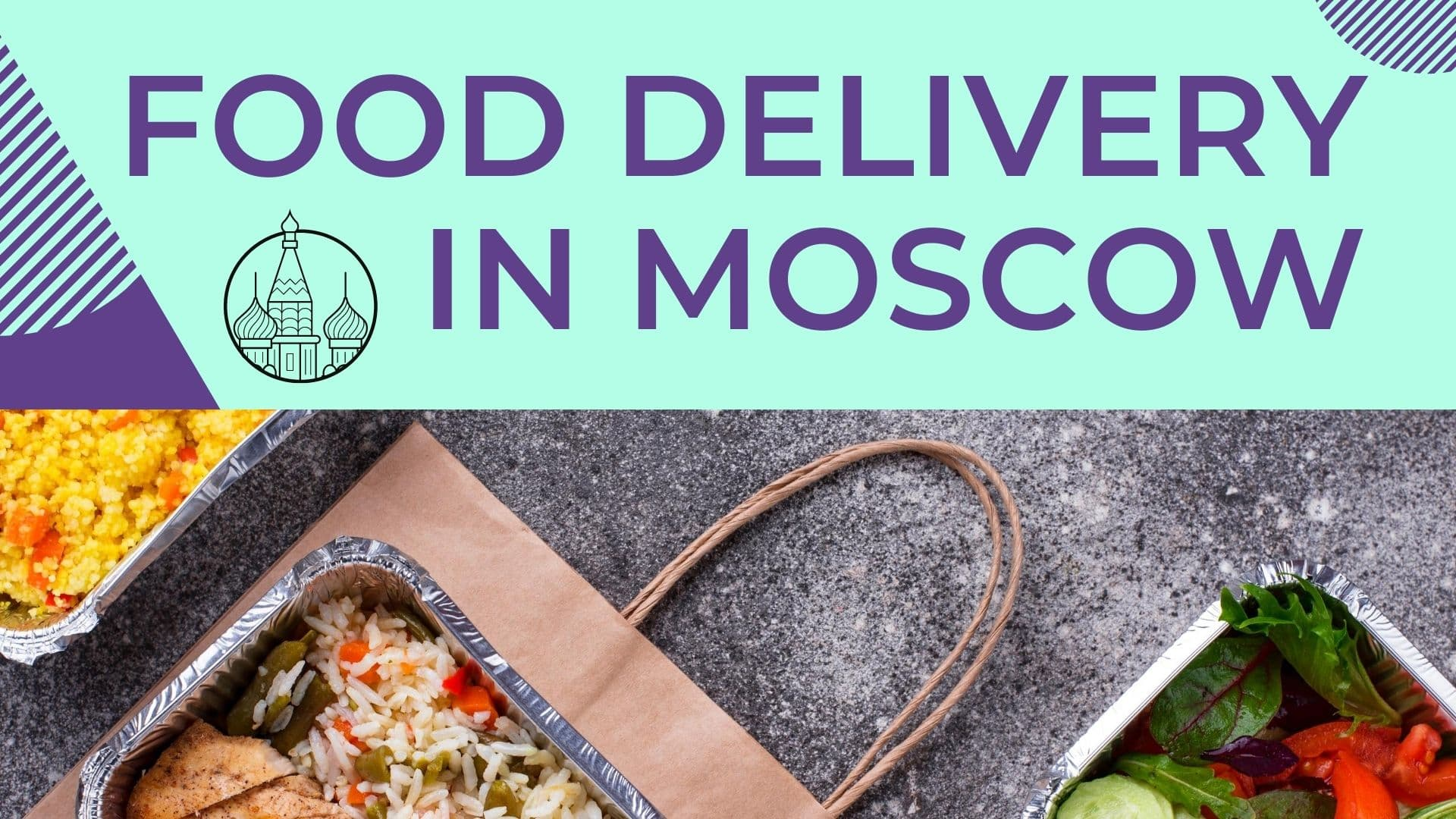 Food delivery in Moscow - Rating 2020
